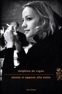 Niente si oppone alla notte - Mondadori (2012)