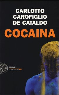 Cocaina - Einaudi (2013)