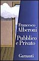 Pubblico e privato - Garzanti Libri (1987)