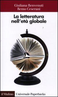 La letteratura nell'età globale - Il Mulino (2012)
