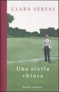 Una storia chiusa - Rizzoli (2012)
