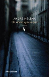 Un uomo qualunque - Fanucci (2008)