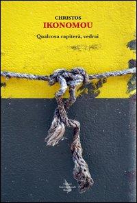 Qualcosa capiterà, vedrai - Editori Internazionali Riuniti (2012)