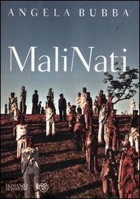 MaliNati - Bompiani (2012)