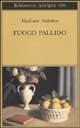 Fuoco pallido - Adelphi (2002)