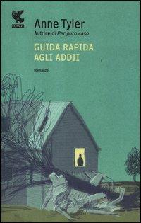 Guida rapida agli addii - Guanda (2012)