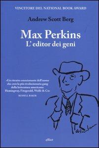 Max Perkins. L'editor dei geni - Elliot (2013)