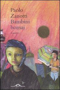 Bambini bonsai - Ponte alle Grazie (2010)