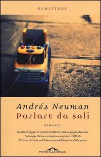 Parlare da soli - Ponte alle Grazie (2013)