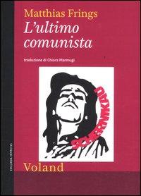 L'ultimo comunista - Voland (2012)