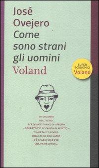 Come sono strani gli uomini - Voland (2012)