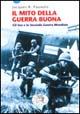 Jacques R. Pauwels - Il mito della guerra buona. Gli Usa e la seconda guerra mondiale