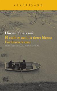 El cielo es azul, la tierra blanca. Una historia de amor - Acantilado (2011)